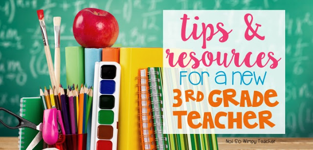 Advice for a new third grade teacher