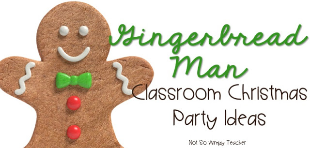 Ideas for a gingerbread themed Christmas party in the classroom