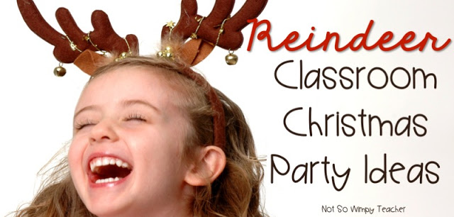 Ideas for a reindeer themed holiday classroom party