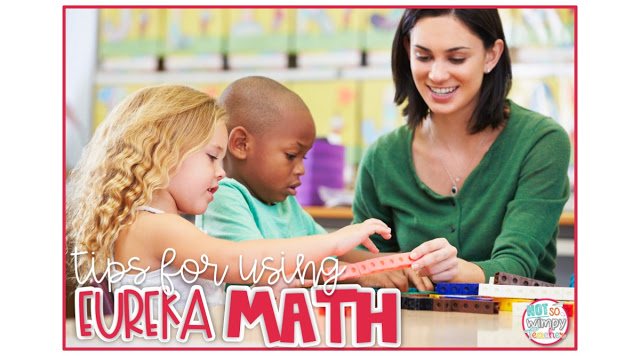 Eureka, also known as Engage NY, is an awesome math curriculum! It is very different than most curriculums and it can be tough to get started. Check out these tips that will help you to be more successful.