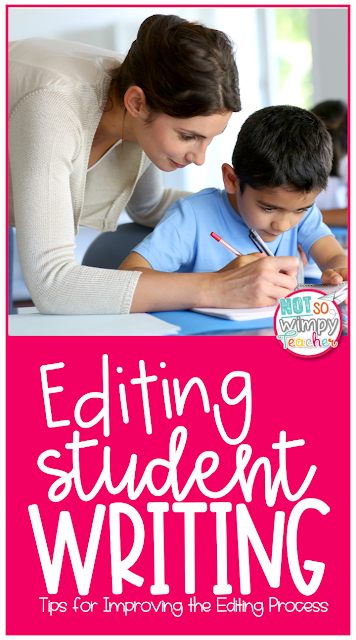 Tips for helping students to edit their writing during writer's workshop.