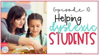 Helping Dyslexic Students