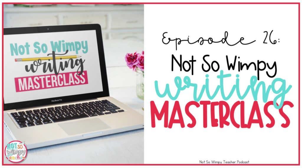 What is the Not So Wimpy Writing Masterclass?