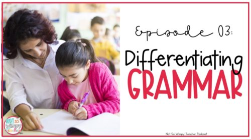 Differentiating your grammar instruction