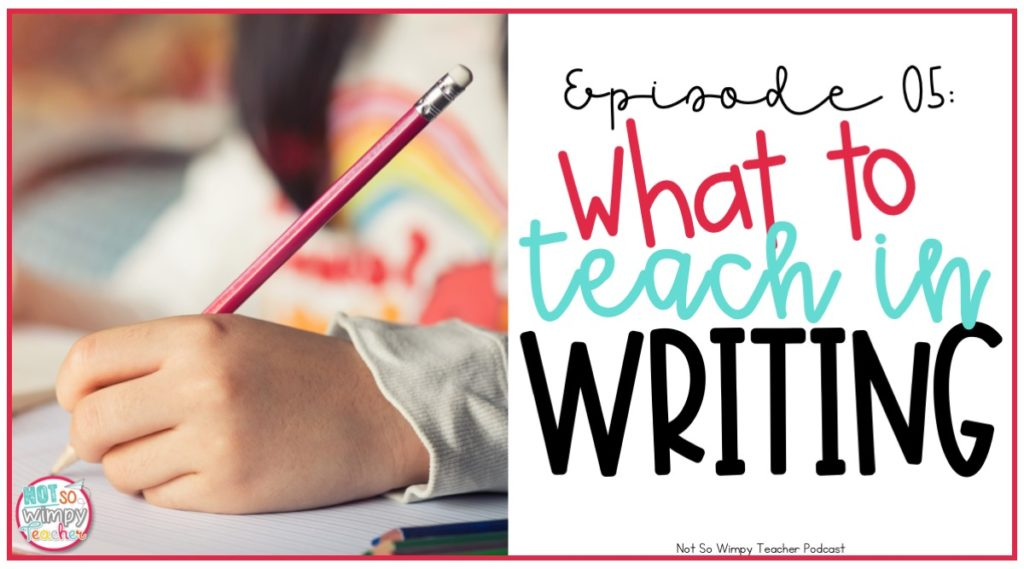 What do you teach during writing workshop?