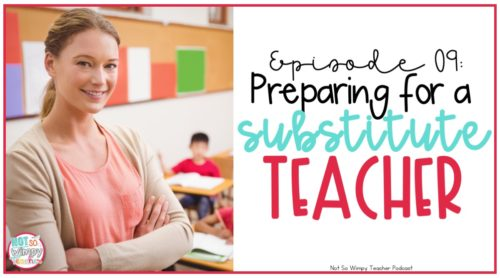How to prep for a substitute teacher