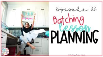 Batching Lesson Planning