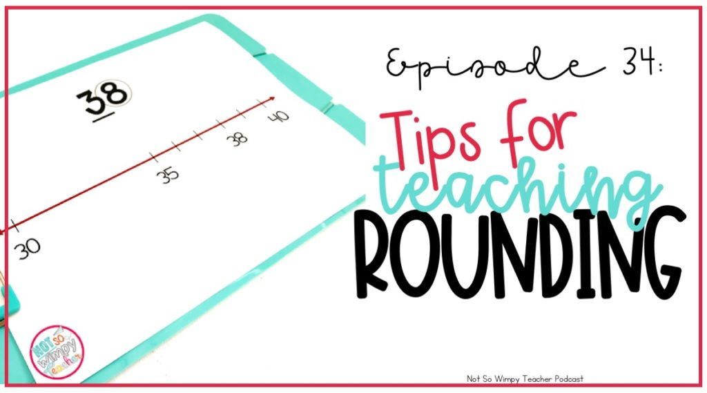 Tips for Teaching Rounding