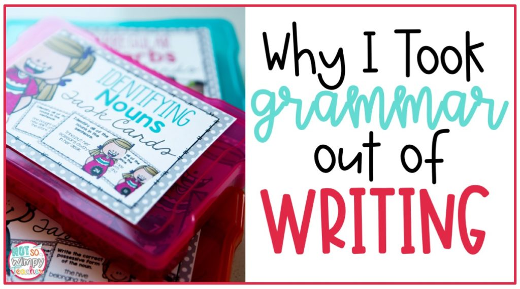 Teaching grammar and writing