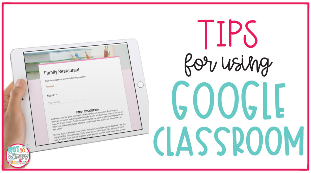 Tips for Using Google Classroom with your Students