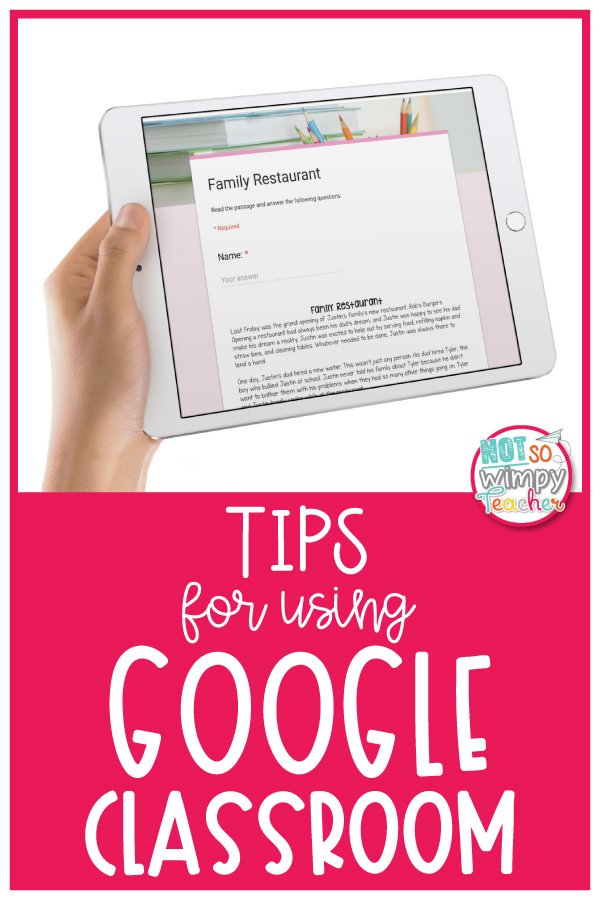 Tips for Using Google Classroom - Not So Wimpy Teacher