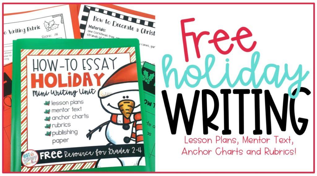 Free Christmas holiday writing unit
