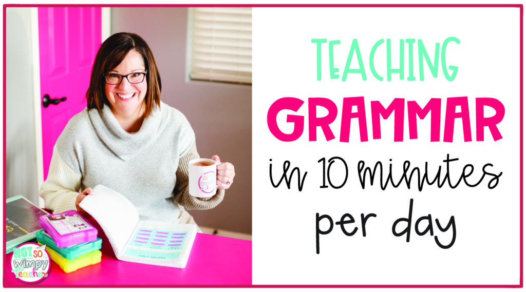 Teaching Grammar in 10 Minutes Per Day