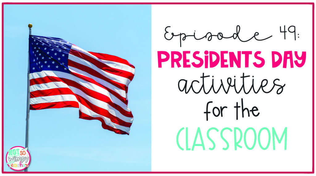 Presidents Day activities for the classroom