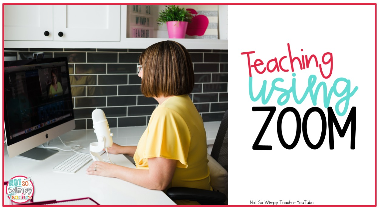 How To Use Zoom With Your Class Not So Wimpy Teacher