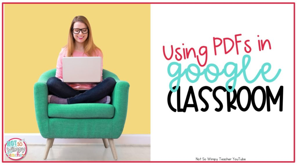 Using PDFs in Google Classroom - Not So Wimpy Teacher
