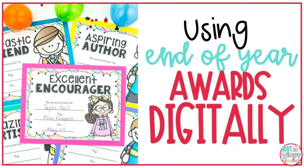 Using End of Year Awards Digitally During School Closures
