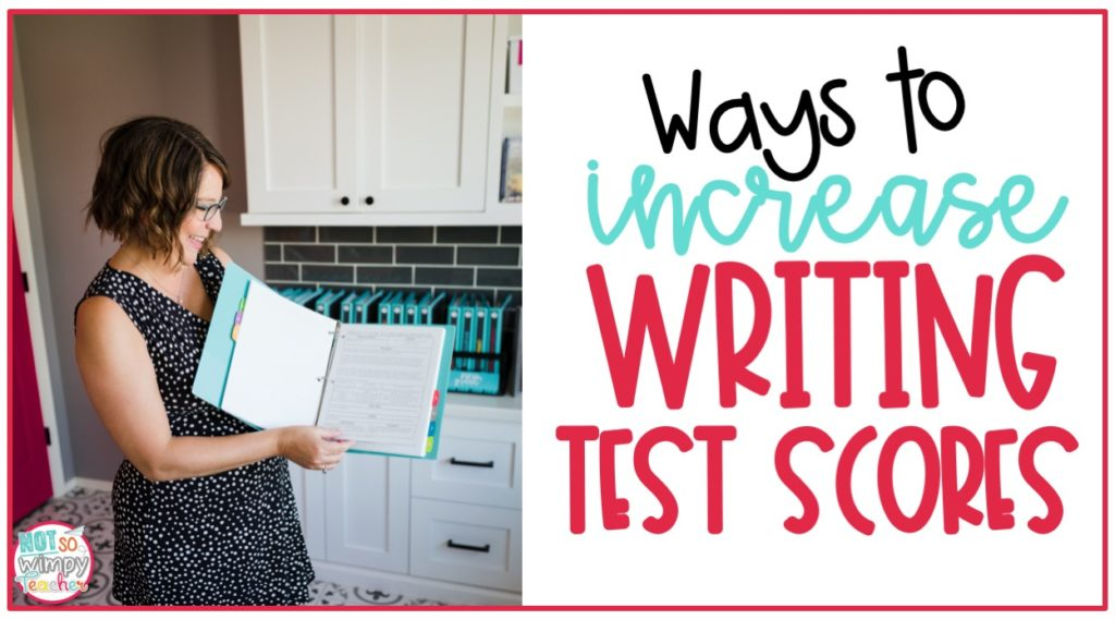 Increase writing test scores