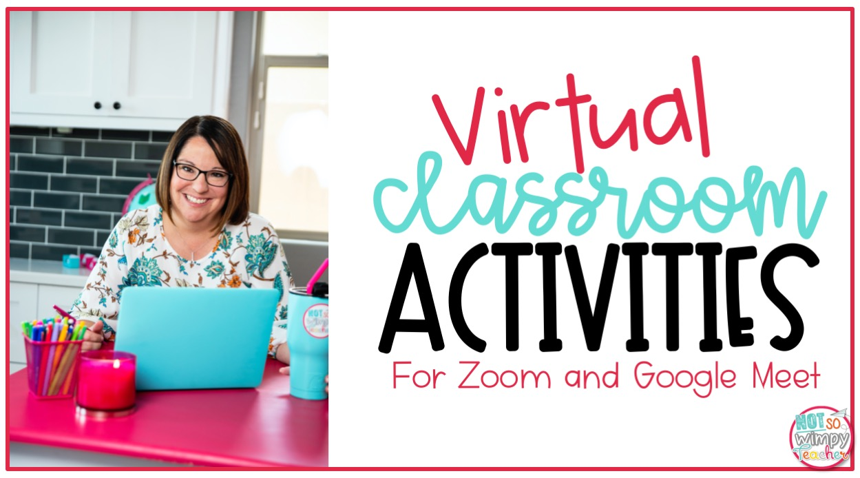 Distance Learning Activities For Zoom Or Google Meet Not So Wimpy Teacher