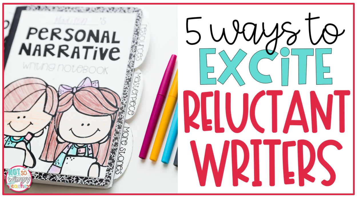 writing notebook with brightly colored pens with text overlay 5 ways to excite reluctant writers