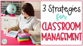 smiling teacher reading with text overlay 3 strategies for classroom management