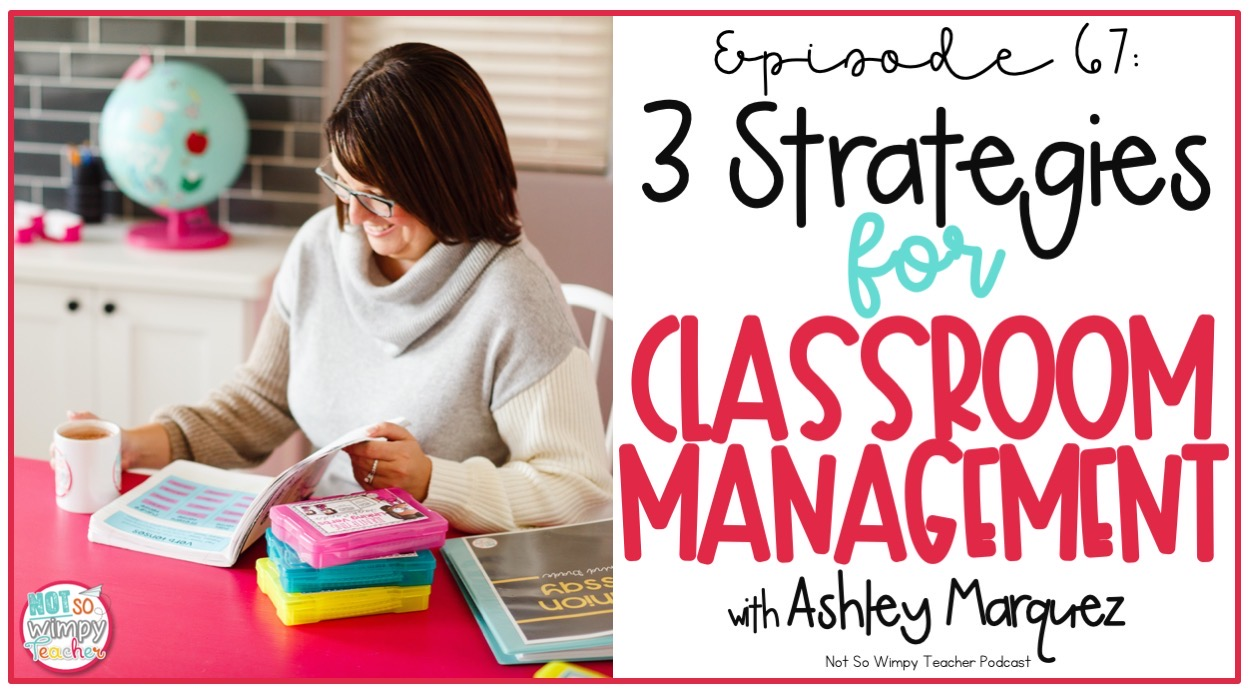 teacher reading a book with text overlay 3 strategies for classroom management