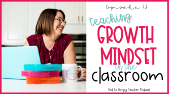 smiling teacher teaching growth mindset