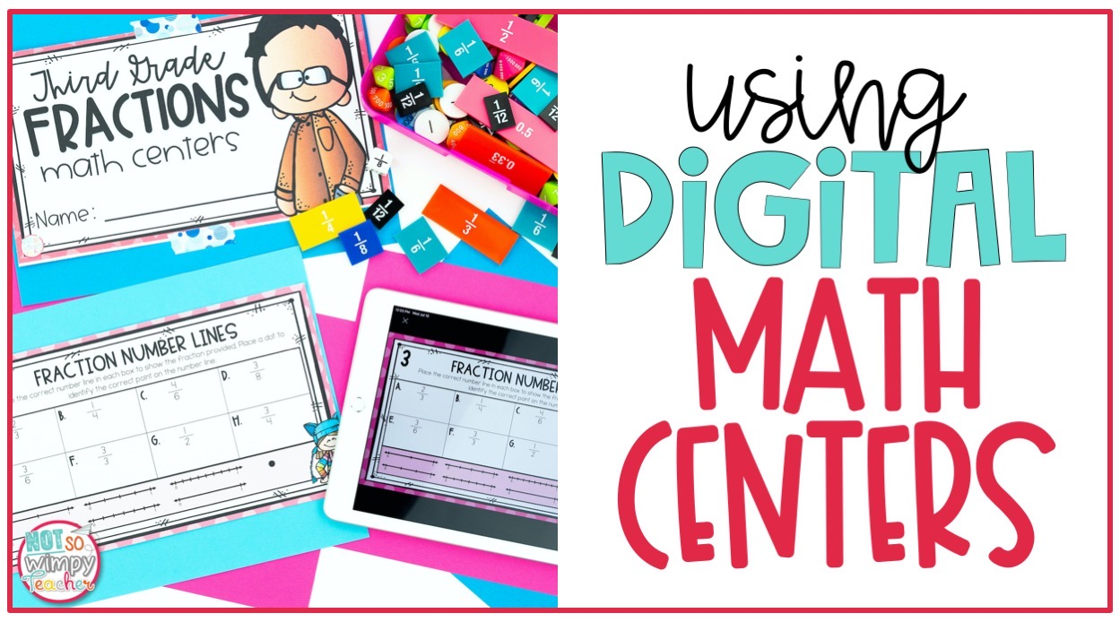 Using Digital Math Centers - Not So Wimpy Teacher