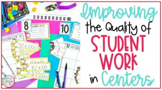 student center worksheets, hole punch, and pencils cover image for improving the quality of student work in centers