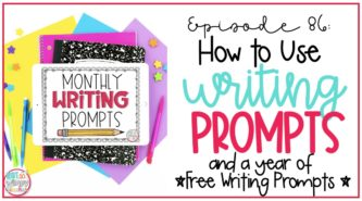 How to Use Writing Prompts