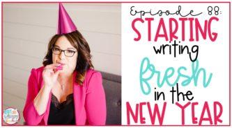 starting writing fresh at the beginning of the year