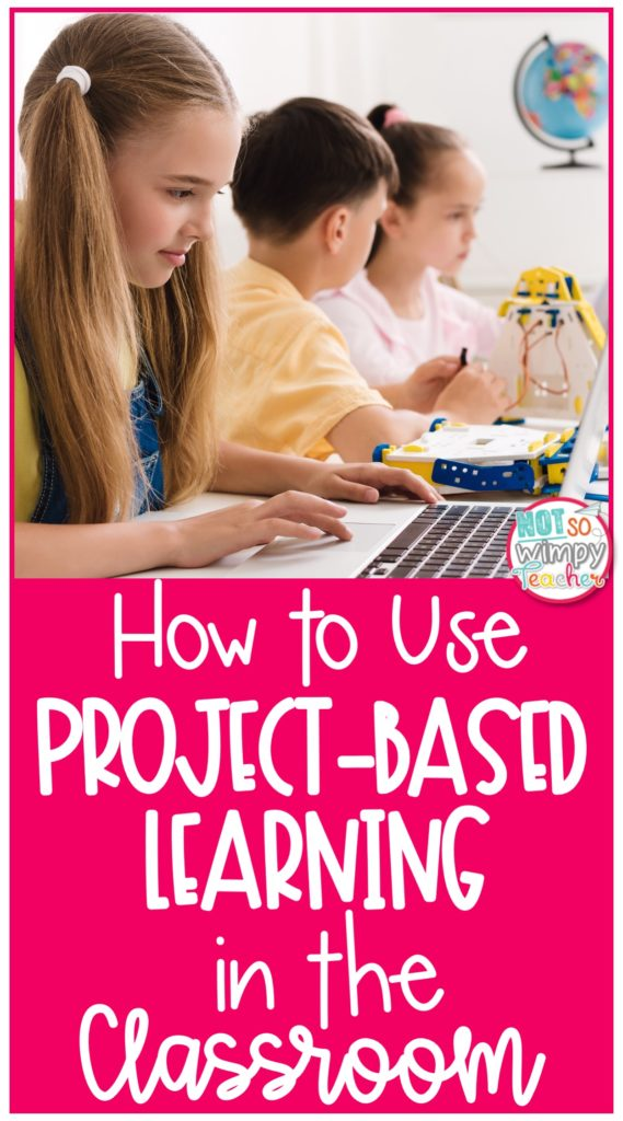 Pin for How to use Project-Based learning in the classroom with students working on a computer