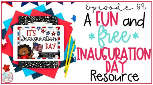 a fun and free inauguration resource