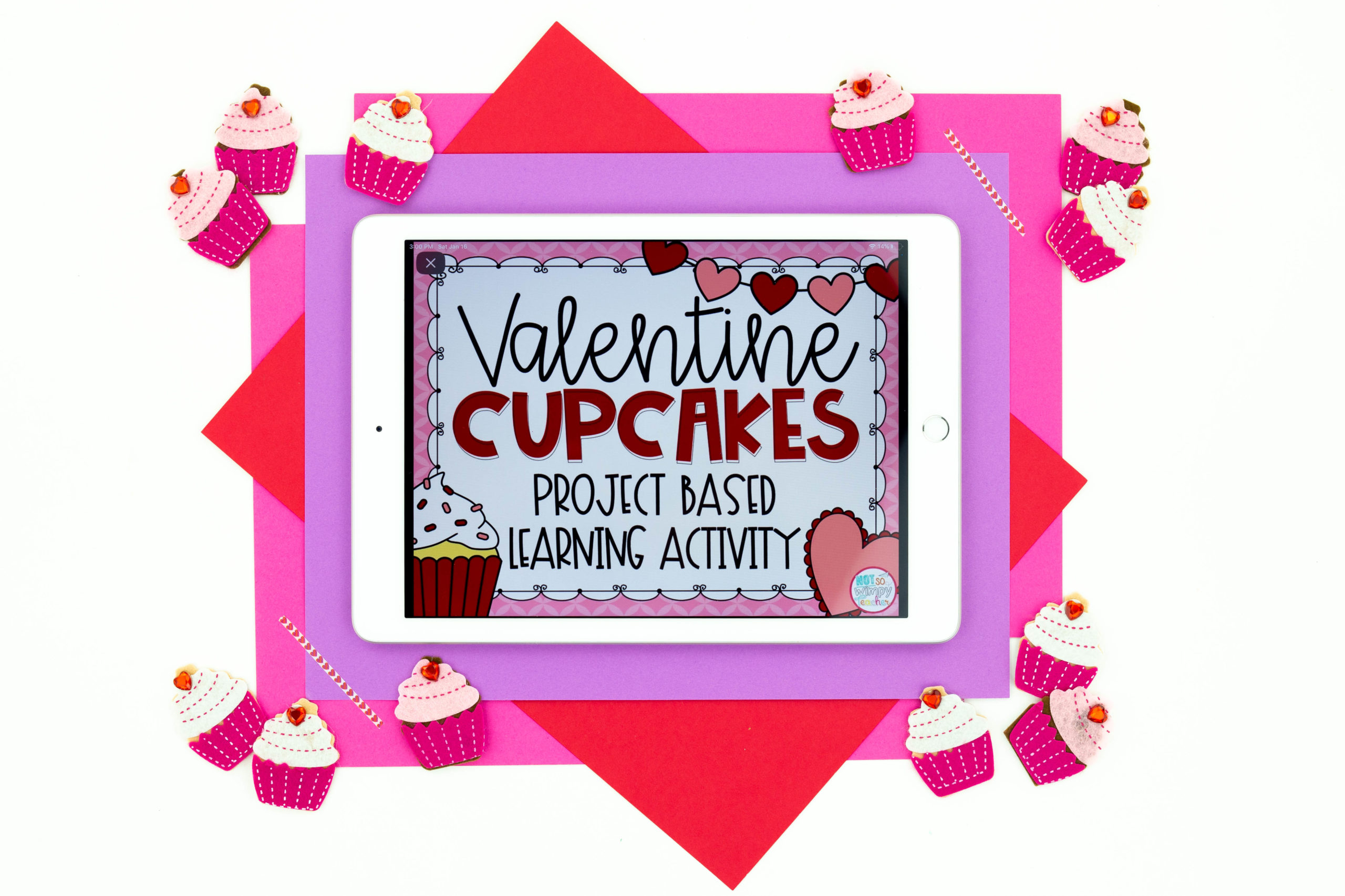 iPad image of Valentine Cupcakes Project Based Learning Activity on red and pink background surrounded by cupcakes