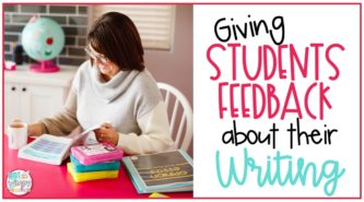 Giving Students Feedback About Their Writing