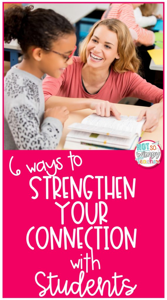 Pin image for 6 Ways to Strengthen your connection with students