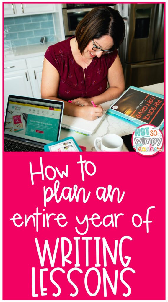 Pin for How to Plan an Entire Year of Writing Lessons