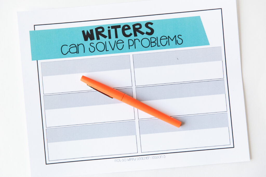 Writers can solve problems page and orange pen for writing workshop