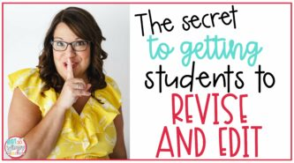The Secret to Getting Students to Revise and Edit cover image of woman in yellow shirt holding her finger to her lips