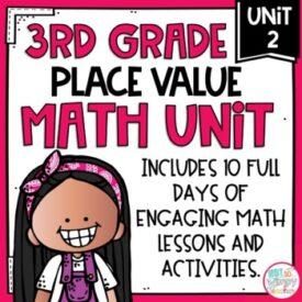 3rd grade math place value unit 2