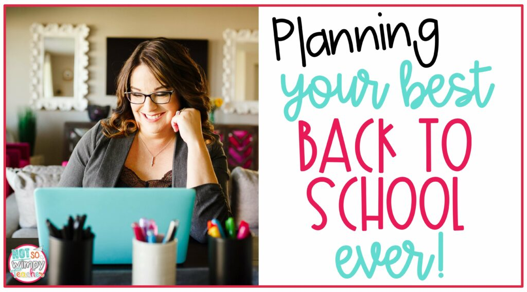 Cover image of teacher sitting at desk with teal laptop for Planning your best back to school ever!