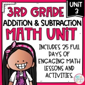 Third Grade Math Addition and Subtraction Unit 3