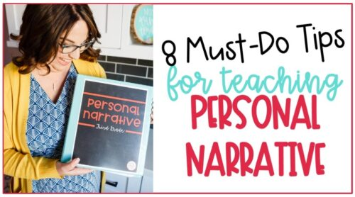 8 Must Do Tips for teaching personal narrative featuring a teacher holding a binder