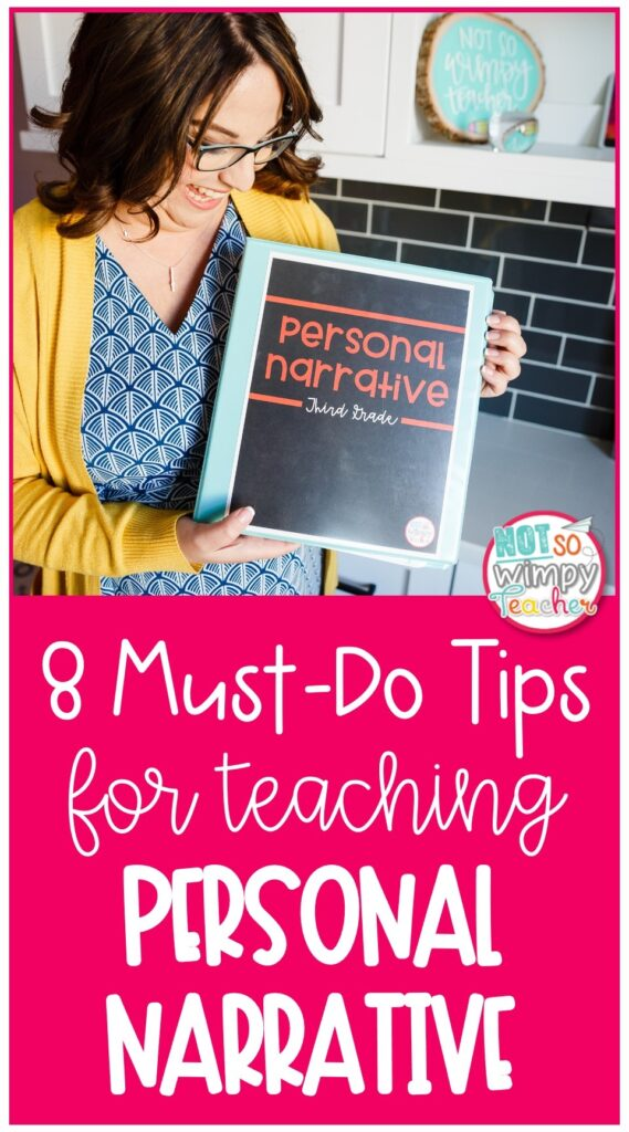 8 Must Do Tips for teaching Personal Narrative Pin