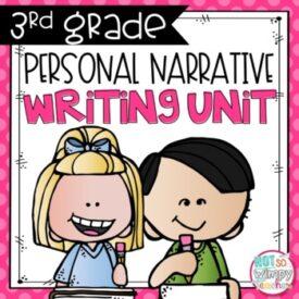 3rd Grade personal narrative