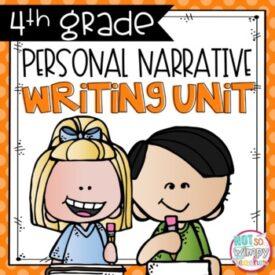Personal Narrative Writing Unit - 4th Grade