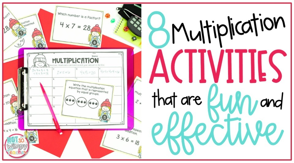 8 Multiplication Activities that Are Fun and Effective