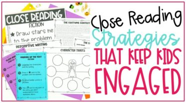Cover image for close reading strategies that keep kids engaged showing close reading passages anchor charts and activities